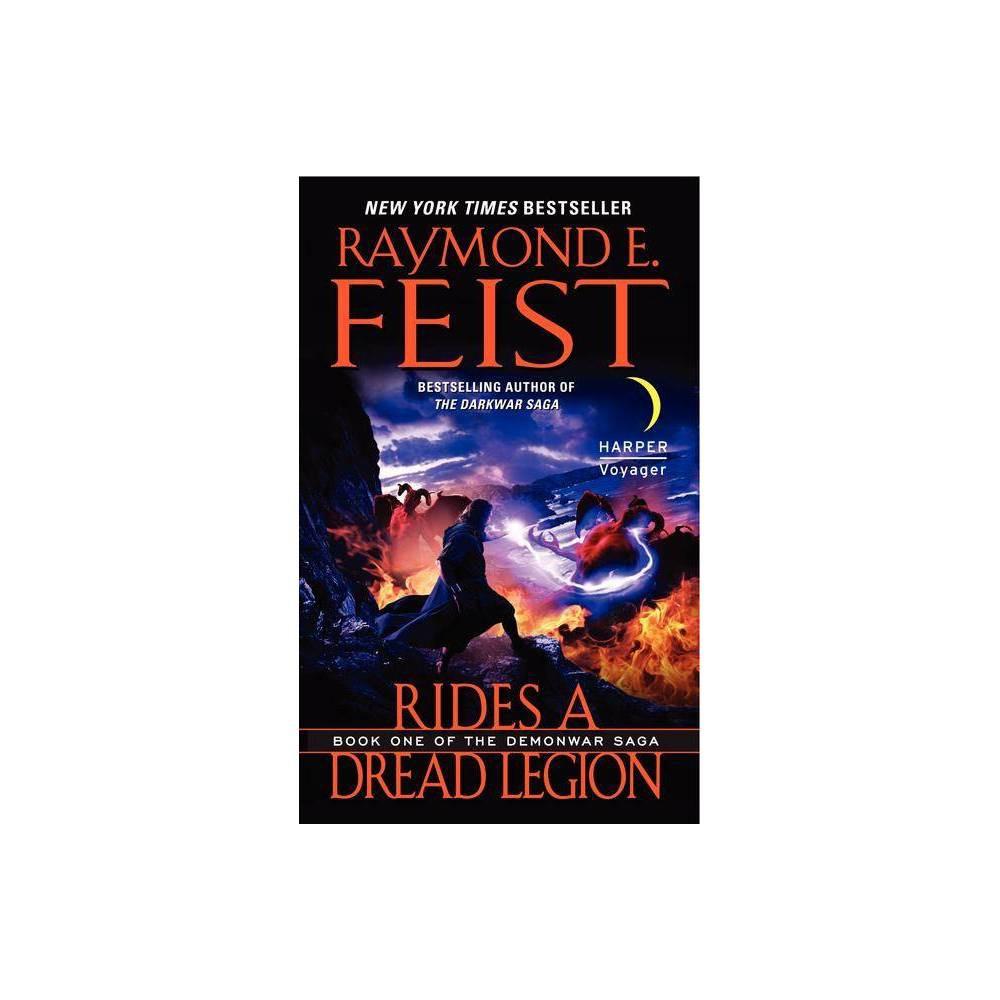 Rides A Dread Legion Demonwar Saga Paperback By Raymond E Feist Paperback