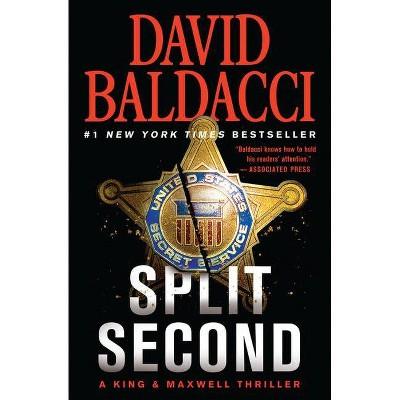 Split Second - (King & Maxwell) by David Baldacci (Paperback)
