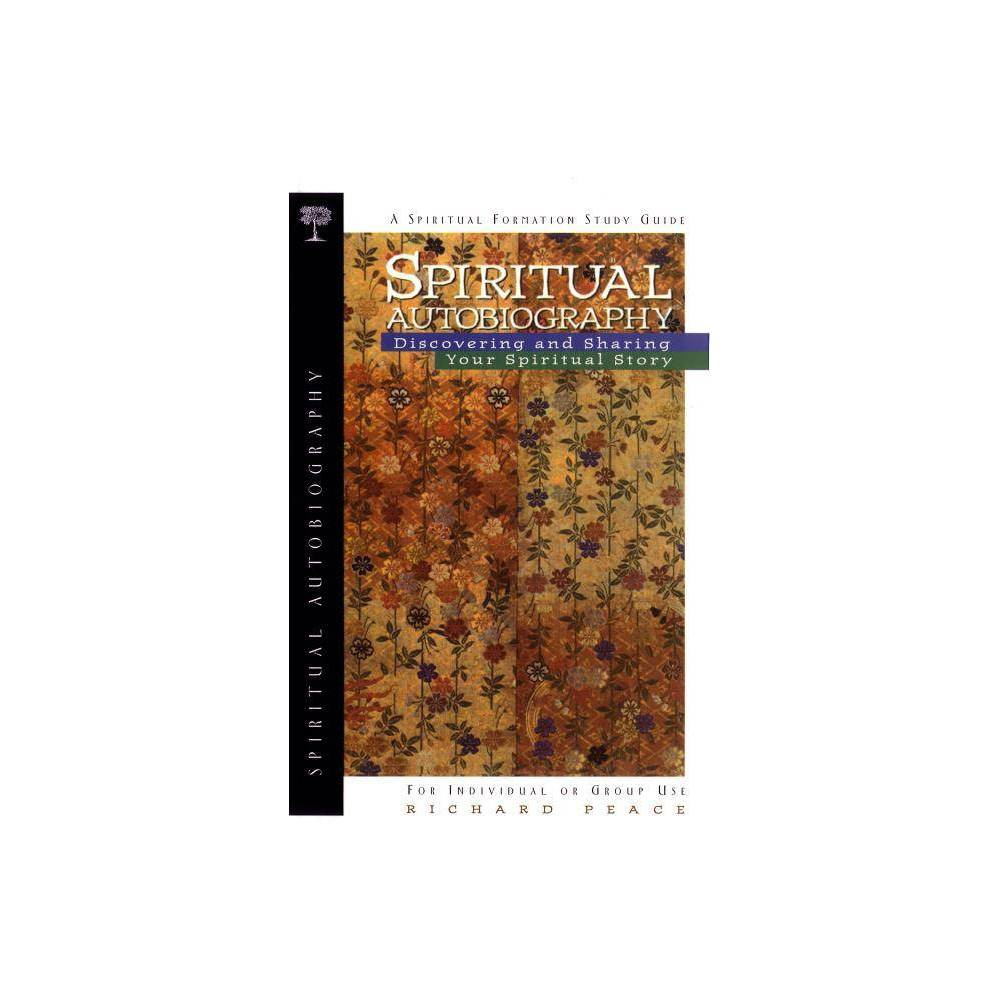 Spiritual Autobiography Spiritual Formation By Richard Peace Paperback
