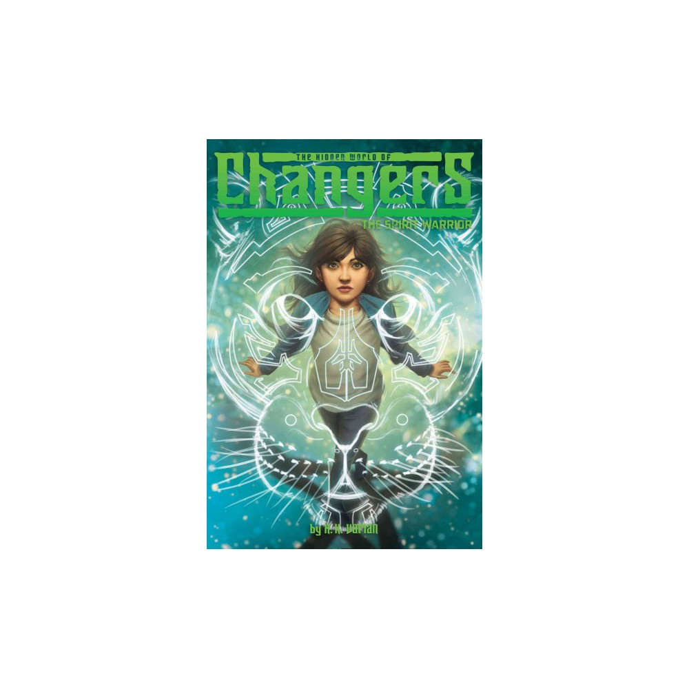Spirit Warrior - (Hidden World of Changers) by H. K. Varian (Paperback)
