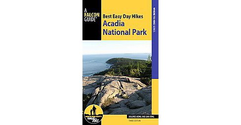 Best Easy Day Hikes Acadia National Park (Paperback) (Dolores Kong & Dan Ring) - image 1 of 1