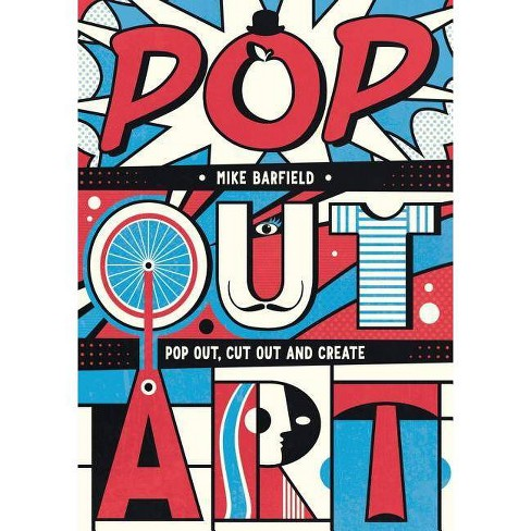 Pop Out Art - by  Mike Barfield (Paperback) - image 1 of 1
