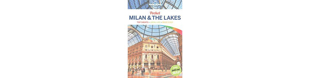 Lonely Planet Pocket Milan & the Lakes (Paperback) (Paula...