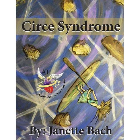 Circe Syndrome - by  Janette Bach (Hardcover) - image 1 of 1