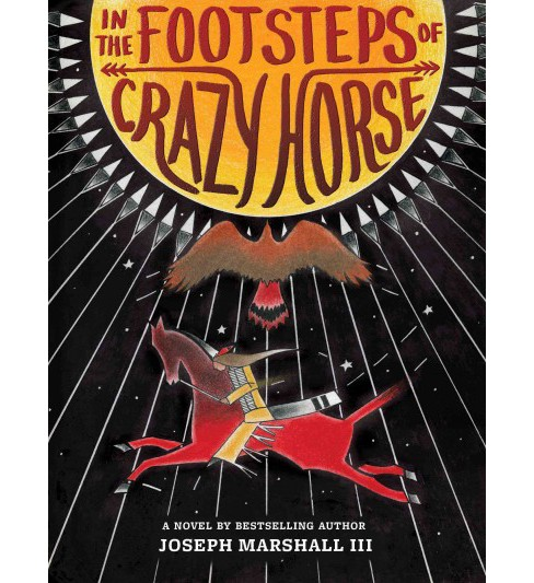 In the Footsteps of Crazy Horse (Hardcover) (III Joseph Marshall) - image 1 of 1