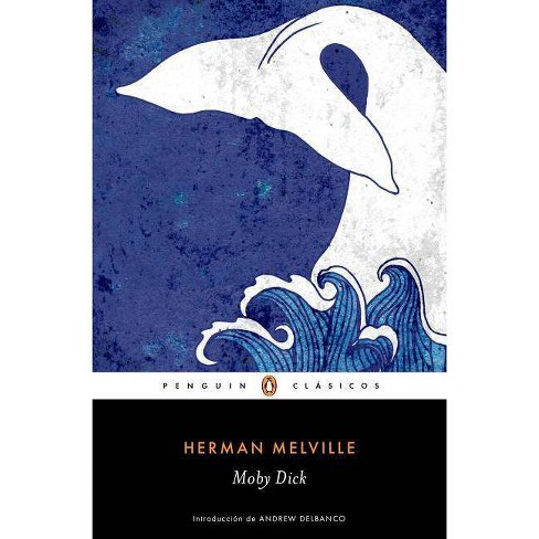Moby Dick / Spanish Edition - by  Herman Melville (Paperback) - image 1 of 1