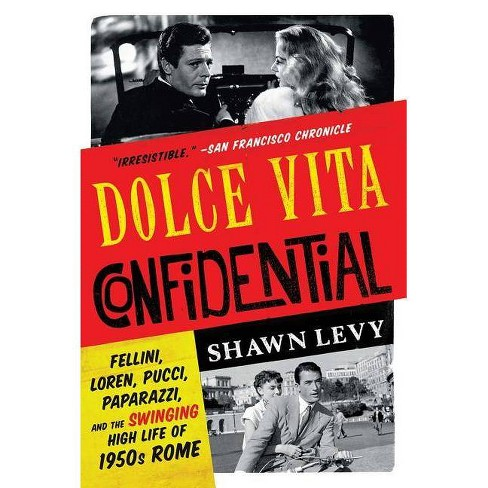 Dolce Vita Confidential - by  Shawn Levy (Paperback) - image 1 of 1