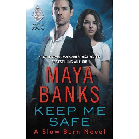 Keep Me Safe (Reprint) (Paperback) (Maya Banks) - image 1 of 1
