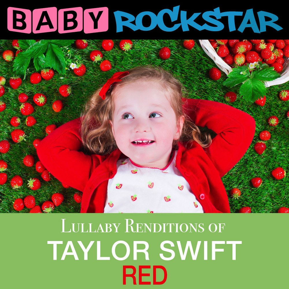 Baby Rockstar - Lullaby Renditions Of Taylor Swift:Re (CD)