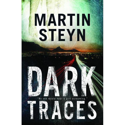 Dark Traces - by  Martin Steyn (Paperback) - image 1 of 1