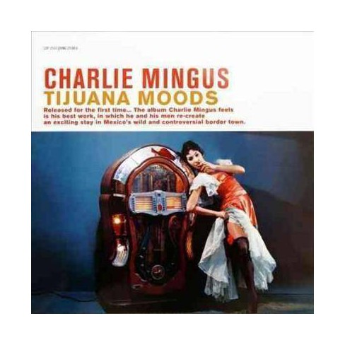 Charlie Mingus - Tijuana Moods (Vinyl) - image 1 of 1