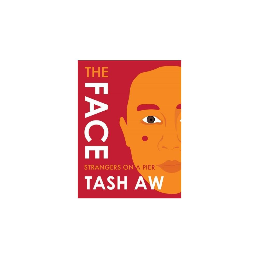 Face : Strangers on a Pier (Paperback) (Tash Aw)