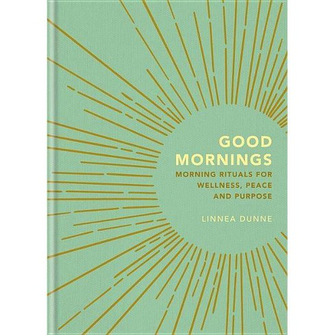Good Mornings - by  Linnea Dunne (Hardcover) - image 1 of 1
