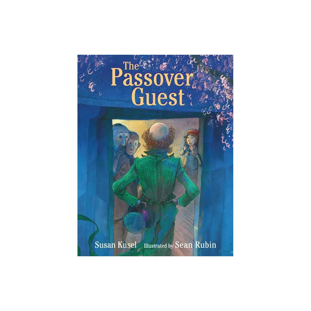The Passover Guest By Susan Kusel Hardcover