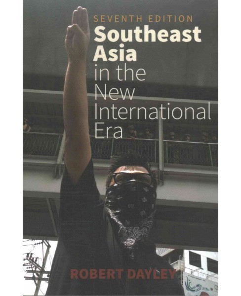 Southeast Asia in the New International Era (Paperback) (Robert Dayley) - image 1 of 1