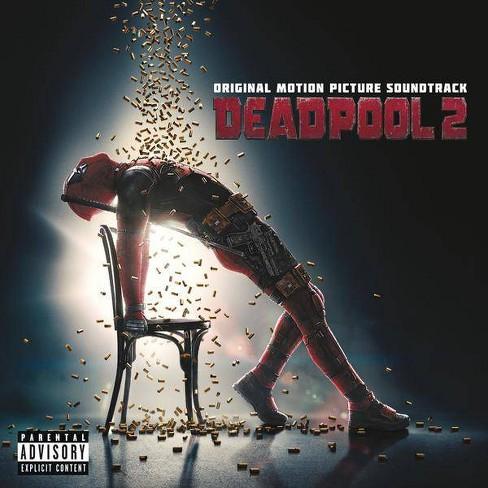 Deadpool 2 Original Motion Picture Soundtrack Explicit Lyrics Cd Target