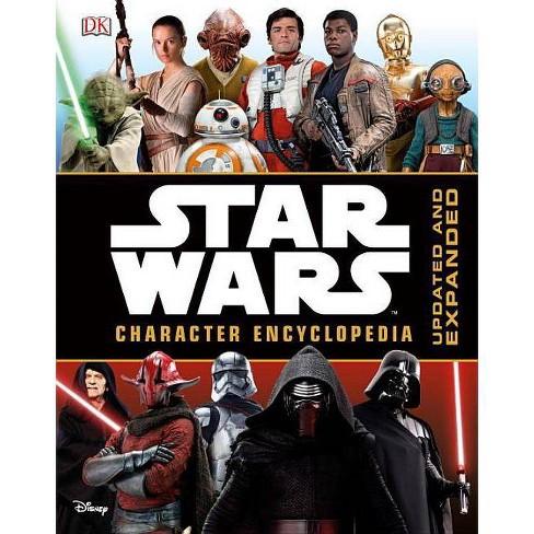 Star Wars Character Encyclopedia - by  Pablo Hidalgo & Simon Beecroft (Hardcover) - image 1 of 1