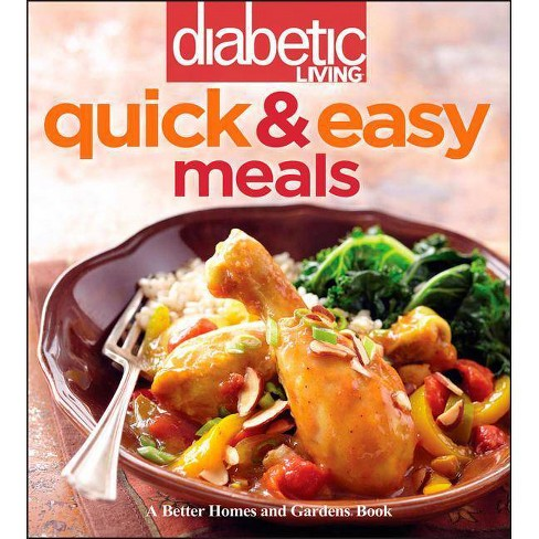 Diabetic Living Quick & Easy Meals - by  Diabetic Living Editors (Paperback) - image 1 of 1
