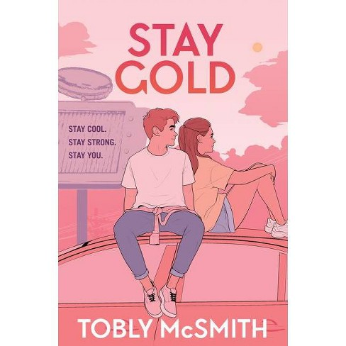 Stay Gold - by Tobly McSmith - image 1 of 1