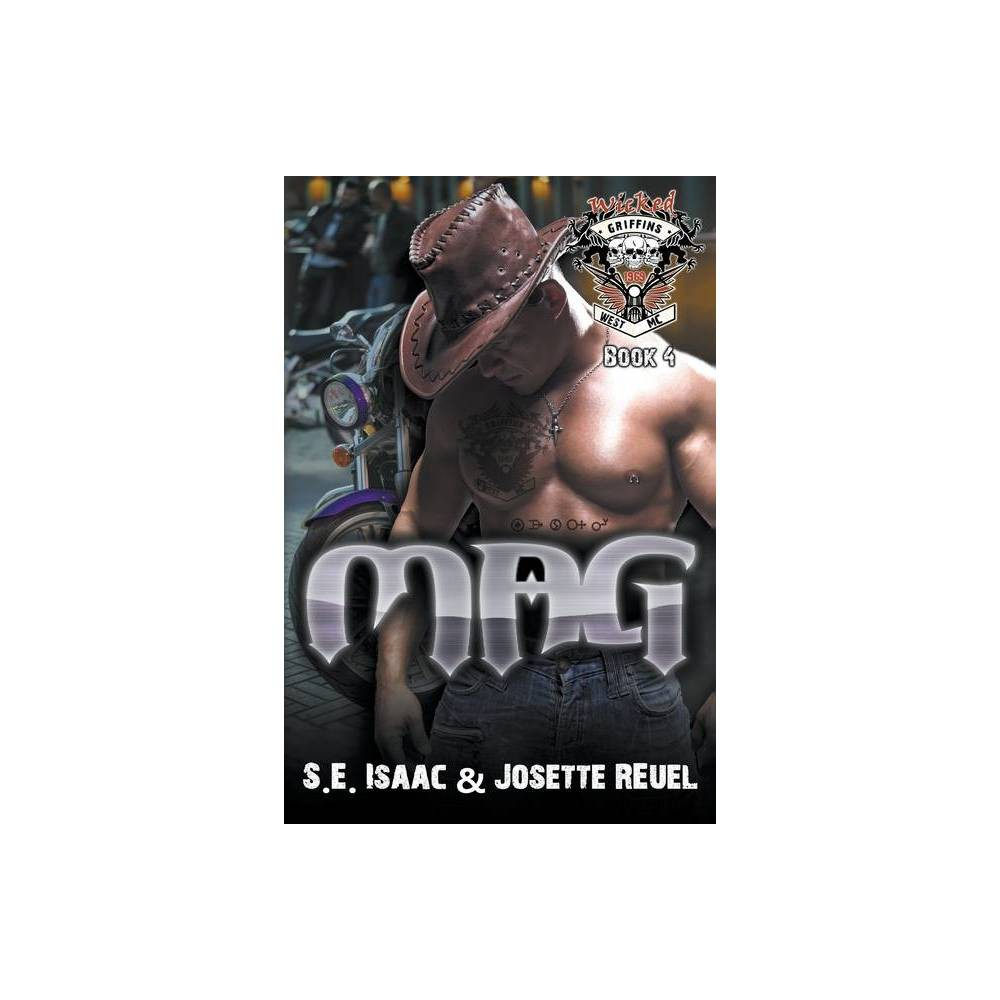 Mag By S E Isaac Josette Reuel Paperback
