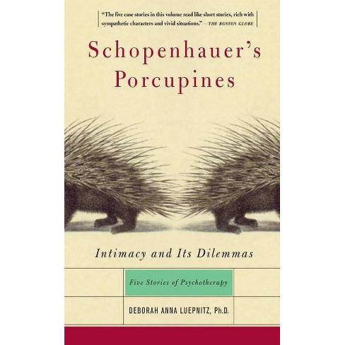 Schopenhauer's Porcupines - by  Deborah Luepnitz (Paperback) - image 1 of 1