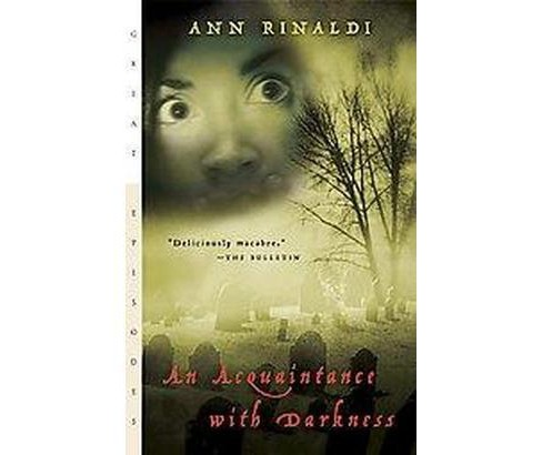 Acquaintance With Darkness (Reissue) (Paperback) (Ann Rinaldi) - image 1 of 1