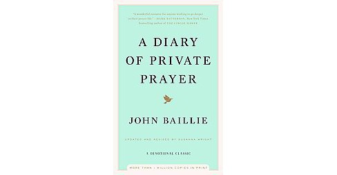 Diary of Private Prayer (Revised / Updated) (Hardcover) (John Baillie) - image 1 of 1