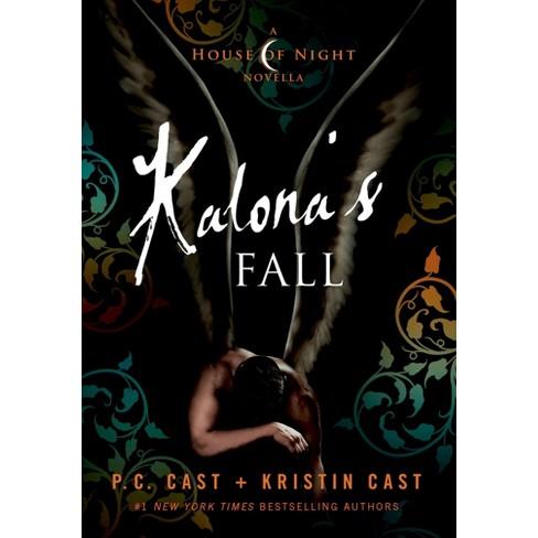 Kalonas Fall A House Of Night Novella House Of Night Series 4