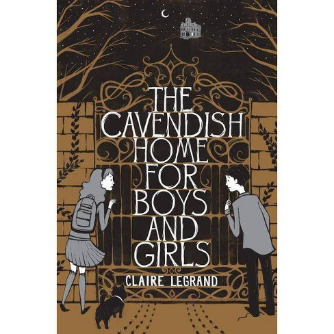 The Cavendish Home for Boys and Girls - by  Claire Legrand (Paperback) - image 1 of 1