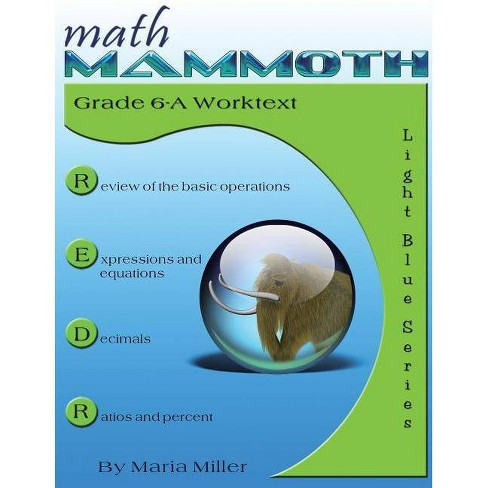 Math Mammoth Grade 6-A Worktext - by  Maria Miller (Paperback) - image 1 of 1