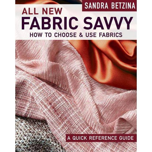 All New Fabric Savvy - by  Sandra Betzina (Paperback) - image 1 of 1