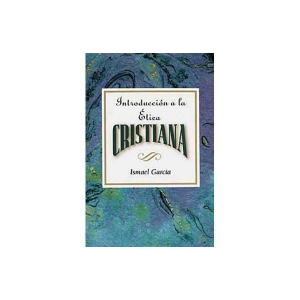 Introducci N A La Tica Cristiana Aeth Paperback