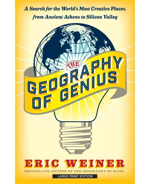 Geography of Genius : A Search for the World's Most Creative Places from Ancient Athens to Silicon - image 1 of 1