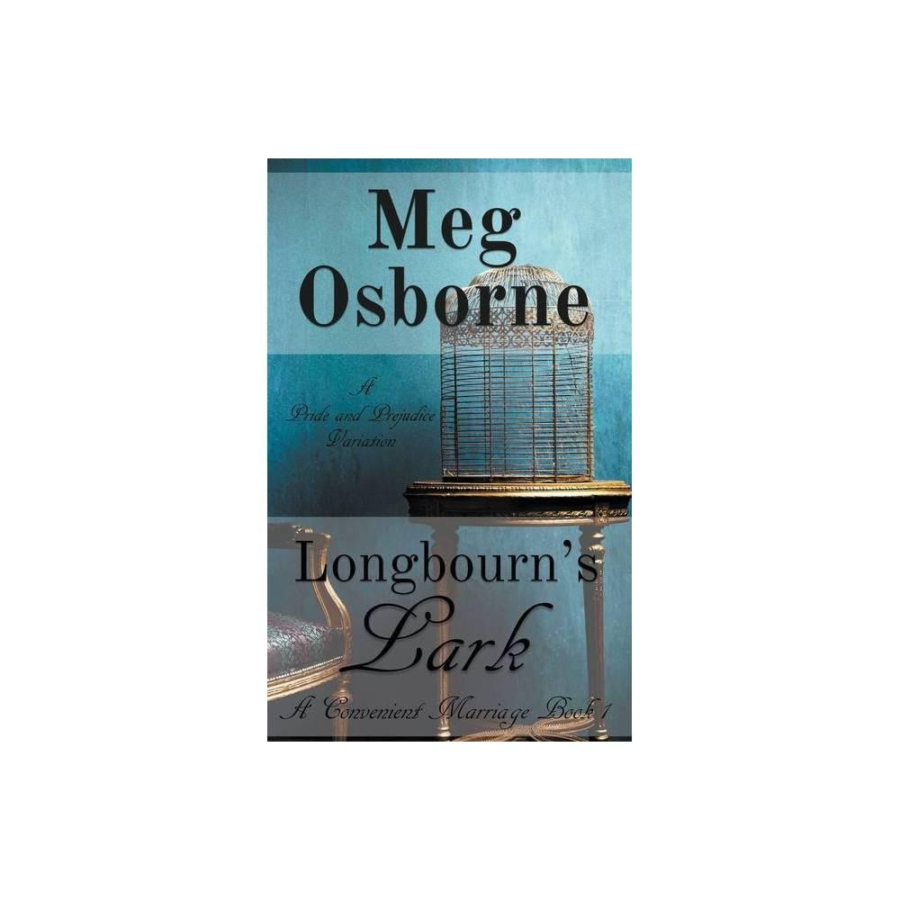 Longbourn S Lark By Meg Osborne Paperback