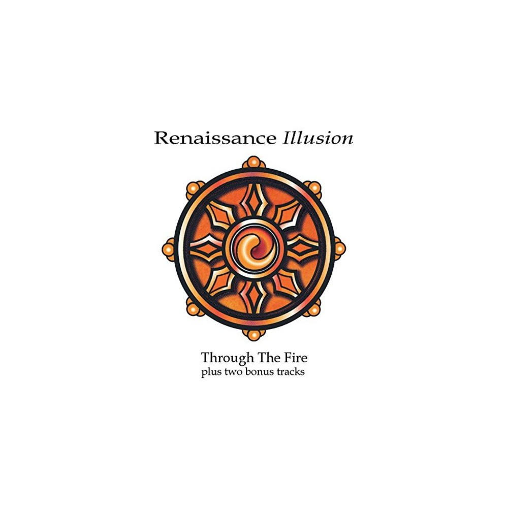 Renaissance Illusion - Through The Fire (CD)