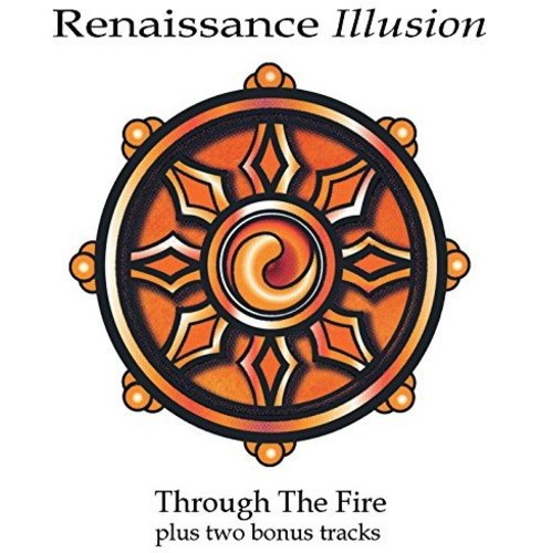 Renaissance Illusion - Through The Fire (CD) - image 1 of 1