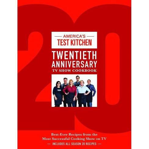 America's Test Kitchen Twentieth Anniversary TV Show Cookbook - (Hardcover) - image 1 of 1