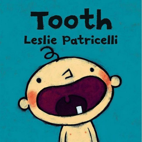 Tooth - (Leslie Patricelli Board Books) by  Leslie Patricelli (Board_book) - image 1 of 1