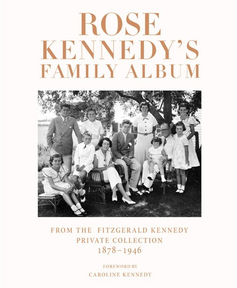 Rose Kennedy's Family Album (Hardcover) - image 1 of 1