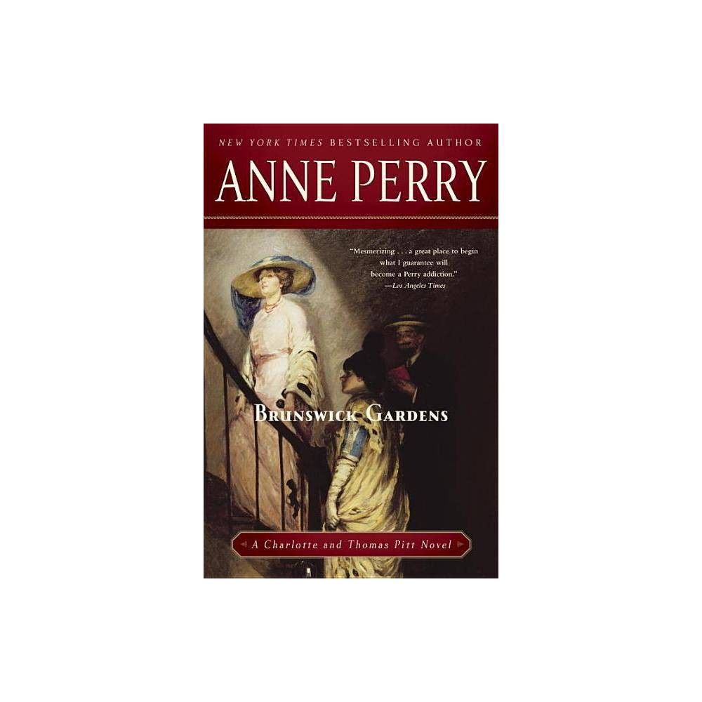 Brunswick Gardens Charlotte Thomas Pitt Novels Paperback By Anne Perry Paperback