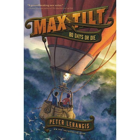 Max Tilt: 80 Days or Die - by  Peter Lerangis (Hardcover) - image 1 of 1