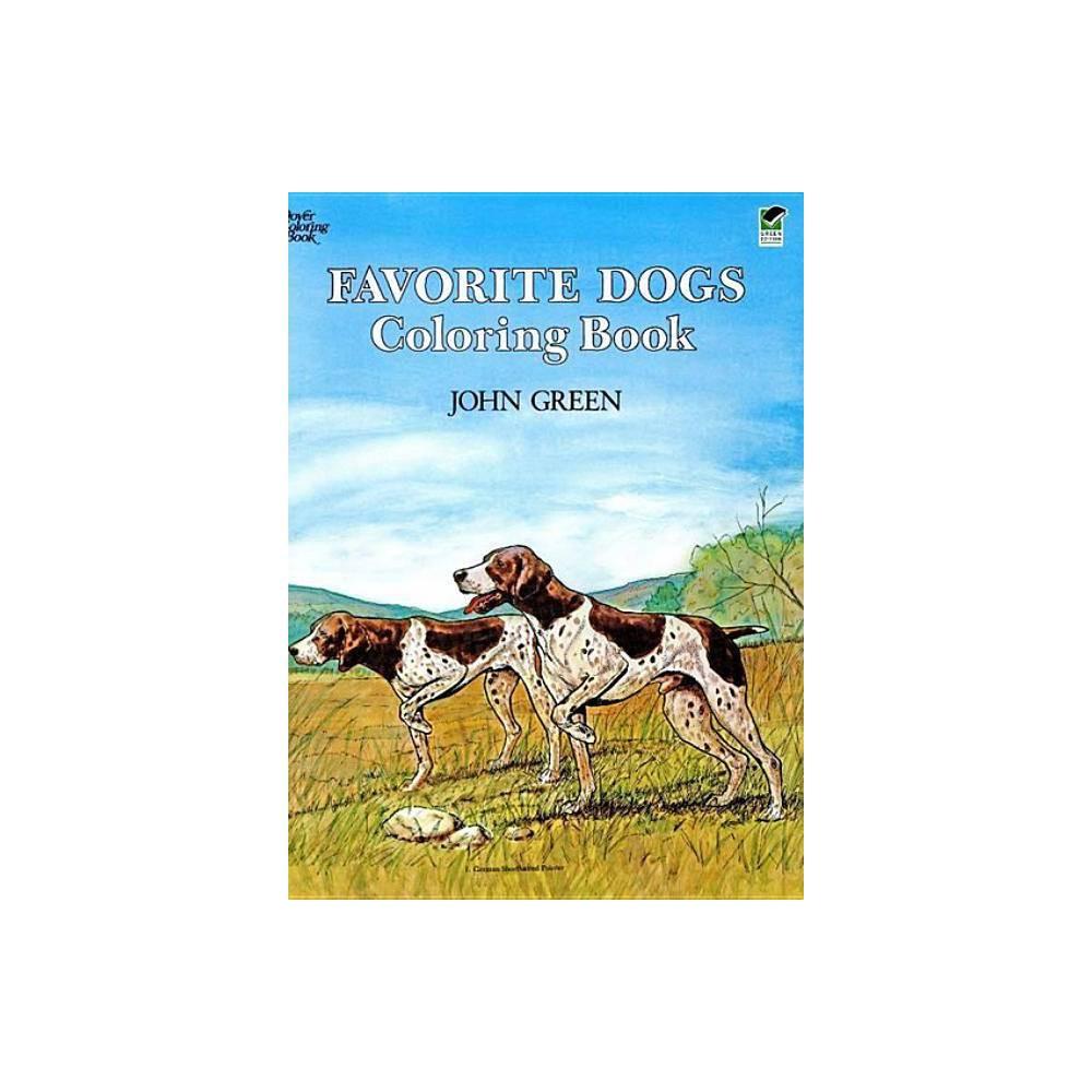 Favorite Dogs Coloring Book Dover Nature Coloring Book By John Green Soren Robertson Paperback