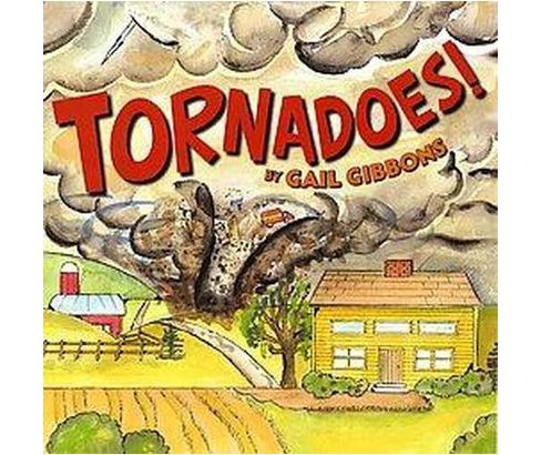 Tornadoes! (Reprint) (Paperback) (Gail Gibbons) - image 1 of 1