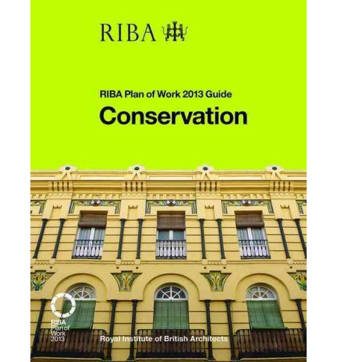 Conservation -  (The Riba Plan of Work 2013 Guides) by Hugh Feilden (Paperback) - image 1 of 1