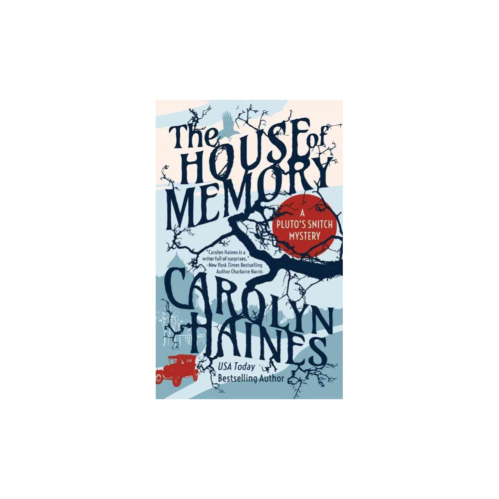 House of Memory - (Pluto's Snitch) by Carolyn Haines (Paperback)