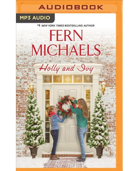 Holly and Ivy (MP3-CD) (Fern Michaels) - image 1 of 1