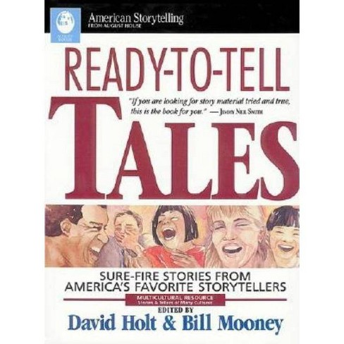 Ready-To-Tell Tales - (American Storytelling (Paperback)) by  David Holt & Bill Mooney (Paperback) - image 1 of 1