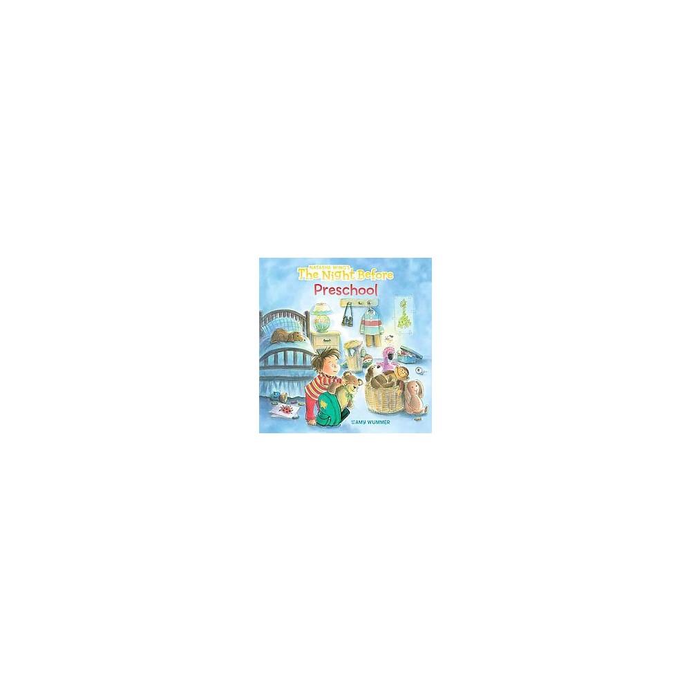 Night Before Preschool (Hardcover) (Natasha Wing)