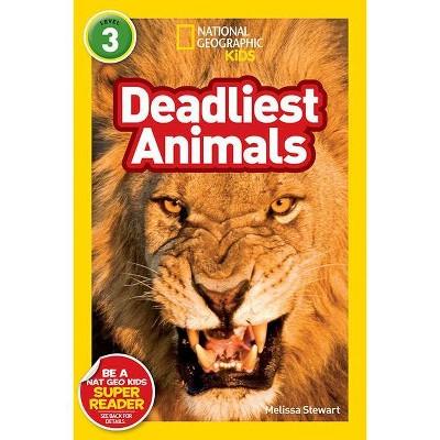 Deadliest Animals (Paperback) - by Melissa Stewart
