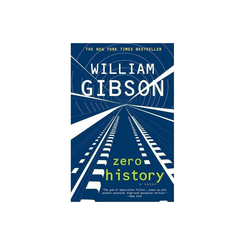 Low Price Zero History Blue Ant By William Gibson Paperback